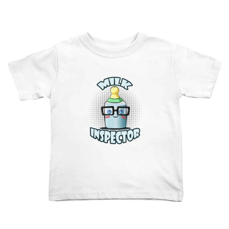 Milk Inspector Kids Toddler T-Shirt by angelielle's Artist Shop