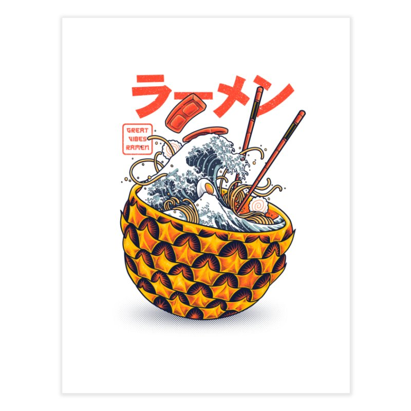 Great Vibes Ramen Home Fine Art Print by angoes25's Artist Shop