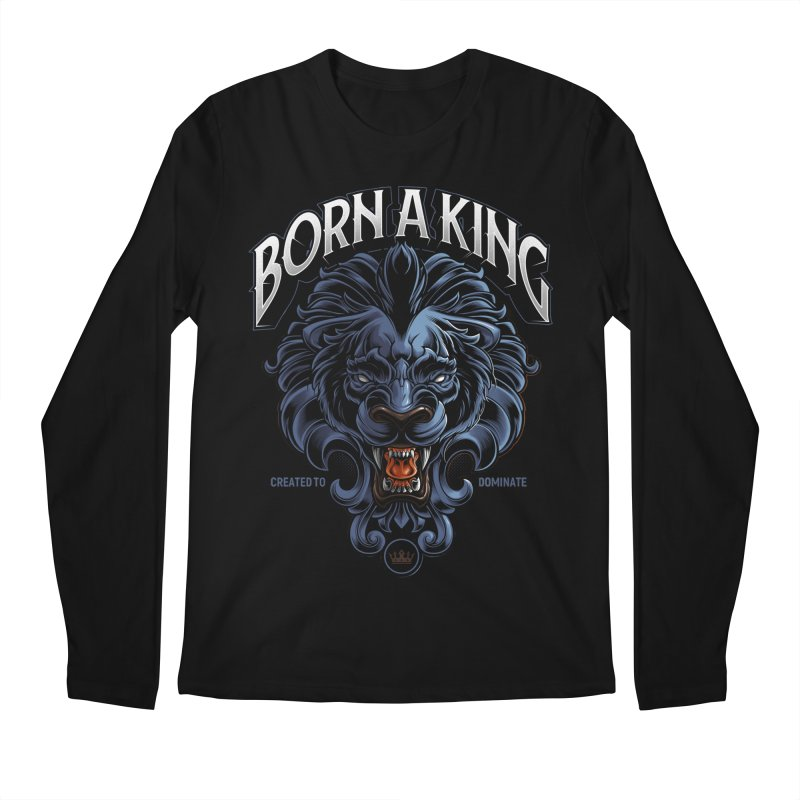 Born A King Men's Regular Longsleeve T-Shirt by angoes25's Artist Shop