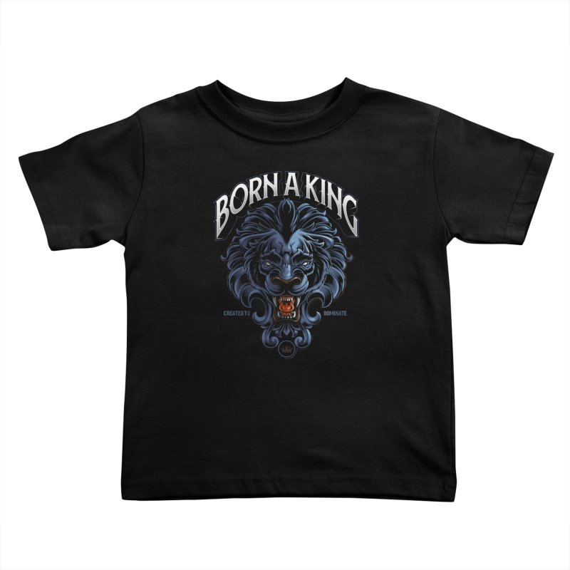 Born A King Kids Toddler T-Shirt by angoes25's Artist Shop