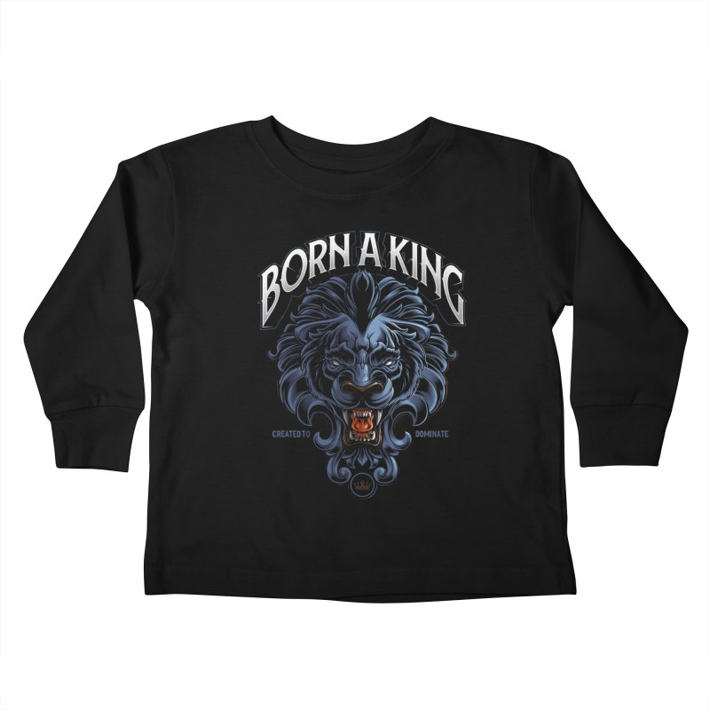 Born A King Kids Toddler Longsleeve T-Shirt by angoes25's Artist Shop