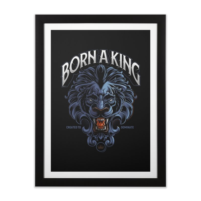Born A King Home Framed Fine Art Print by angoes25's Artist Shop