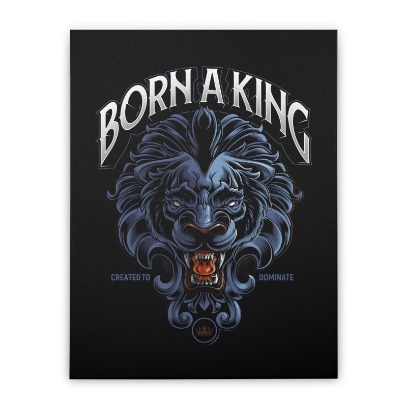 Born A King Home Stretched Canvas by angoes25's Artist Shop