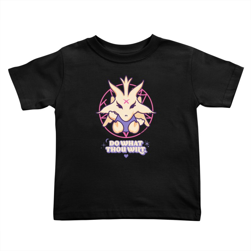 Do What Thou Wilt Kids Toddler T-Shirt by angryblue's Artist Shop