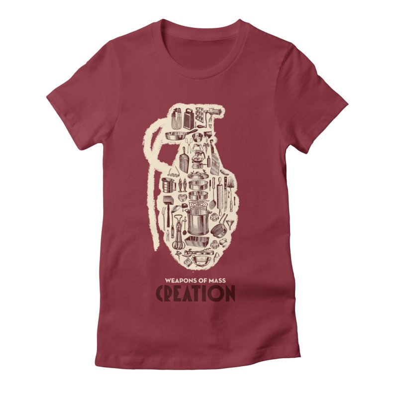 Weapons of Mass Creation - Cooking Women's Fitted T-Shirt by angryblue's Artist Shop