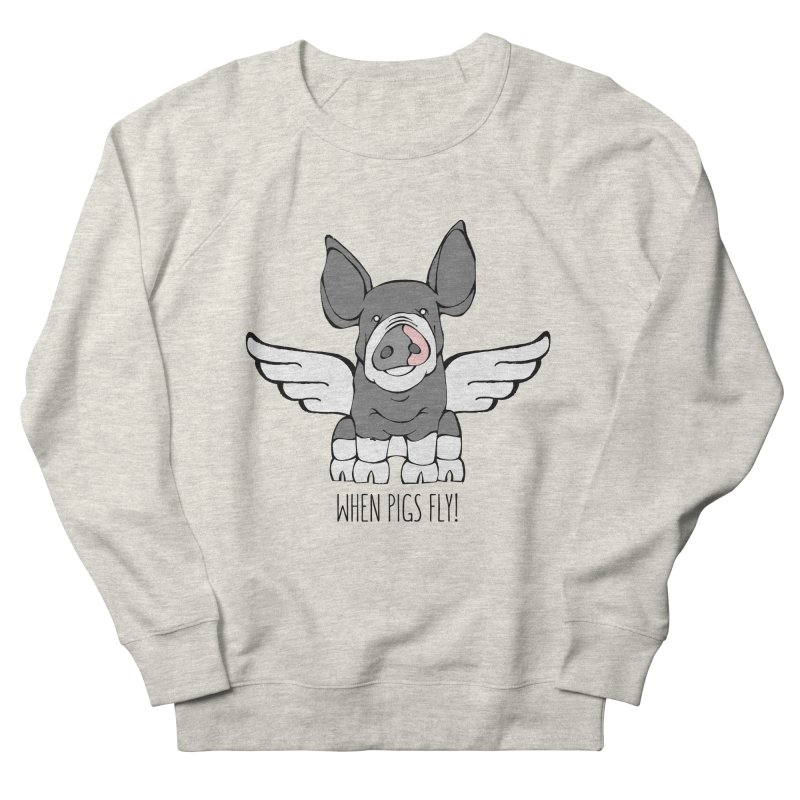 When Pigs Fly: Berkshire Women's French Terry Sweatshirt by Angry Squirrel Studio