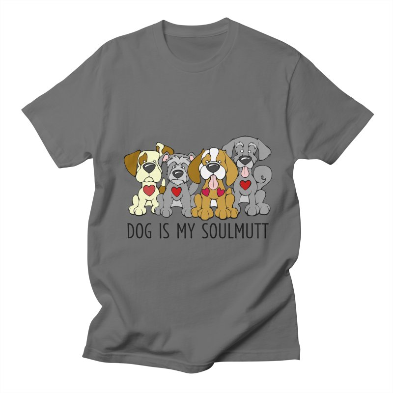 Dog is my Soulmutt Men's T-Shirt by Angry Squirrel Studio