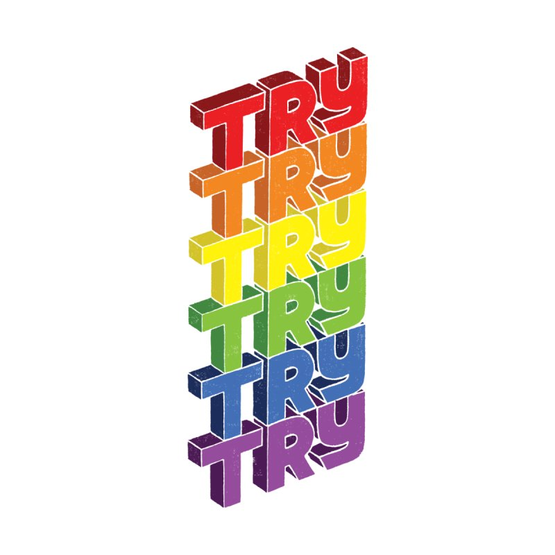 TRY TRY TRY!!! Accessories Skateboard by angrystrongo