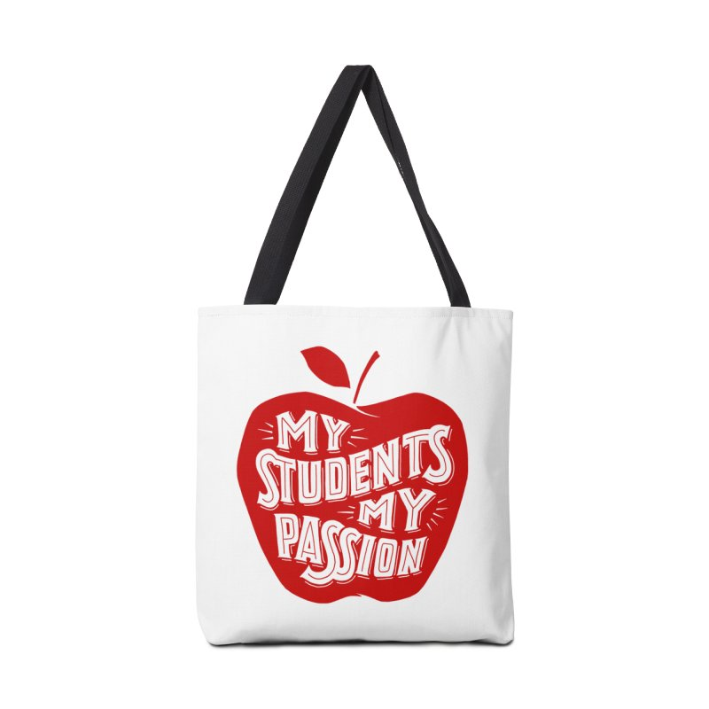 my students my passion Accessories Bag by angrystrongo