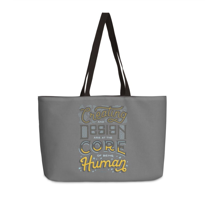 Creating and Design are at the Core of Being Human (Why Art Class?) Accessories Bag by angrystrongo