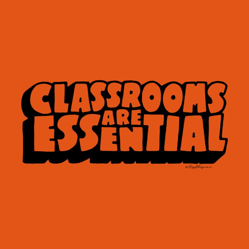 Classrooms are Essential retro Men's T-Shirt by angrystrongo