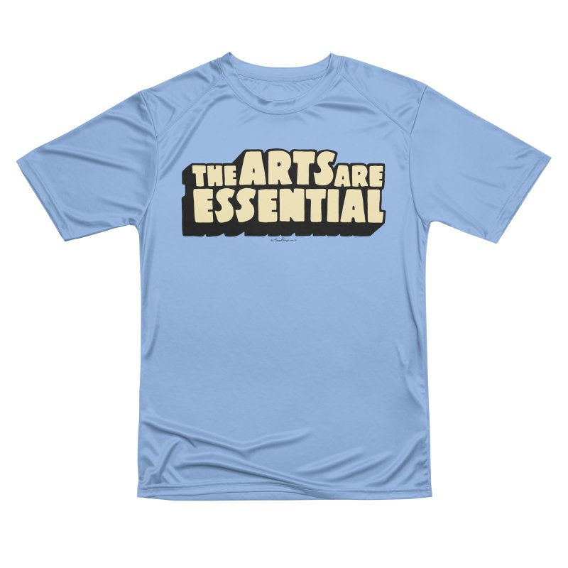 The Arts are Essential Women's T-Shirt by angrystrongo