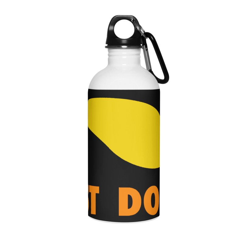 JUST DON T. Accessories Water Bottle by an idle robot