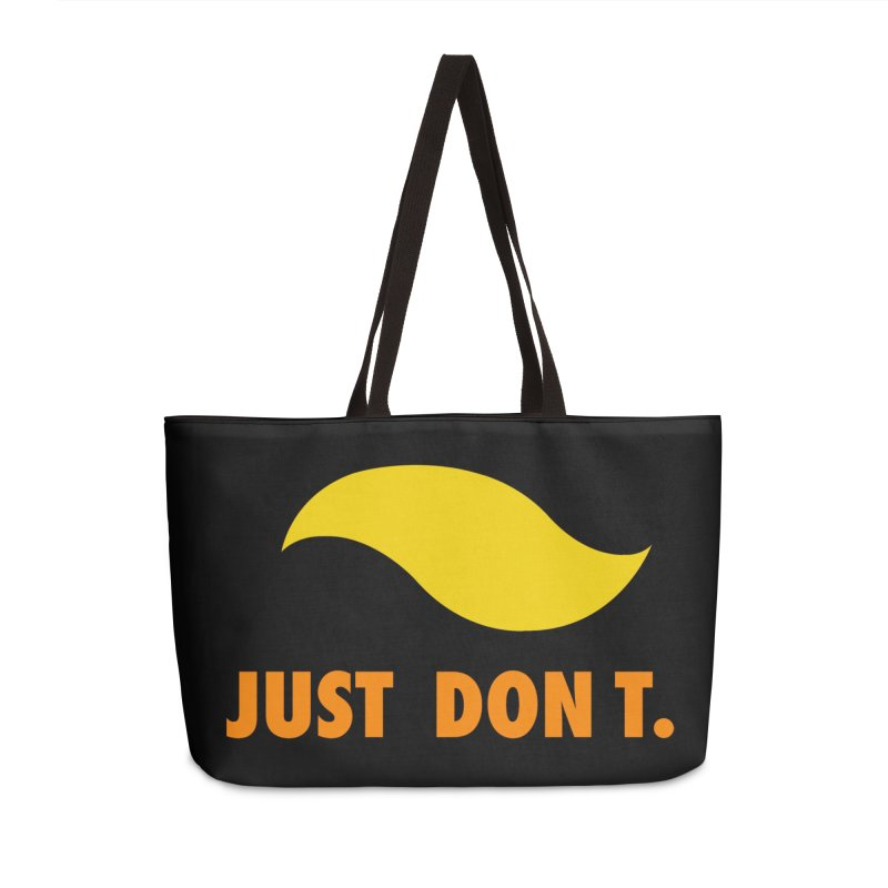 JUST DON T. Accessories Weekender Bag Bag by an idle robot