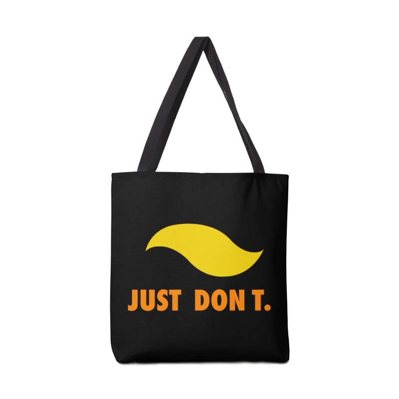 JUST DON T. Accessories Tote Bag Bag by an idle robot