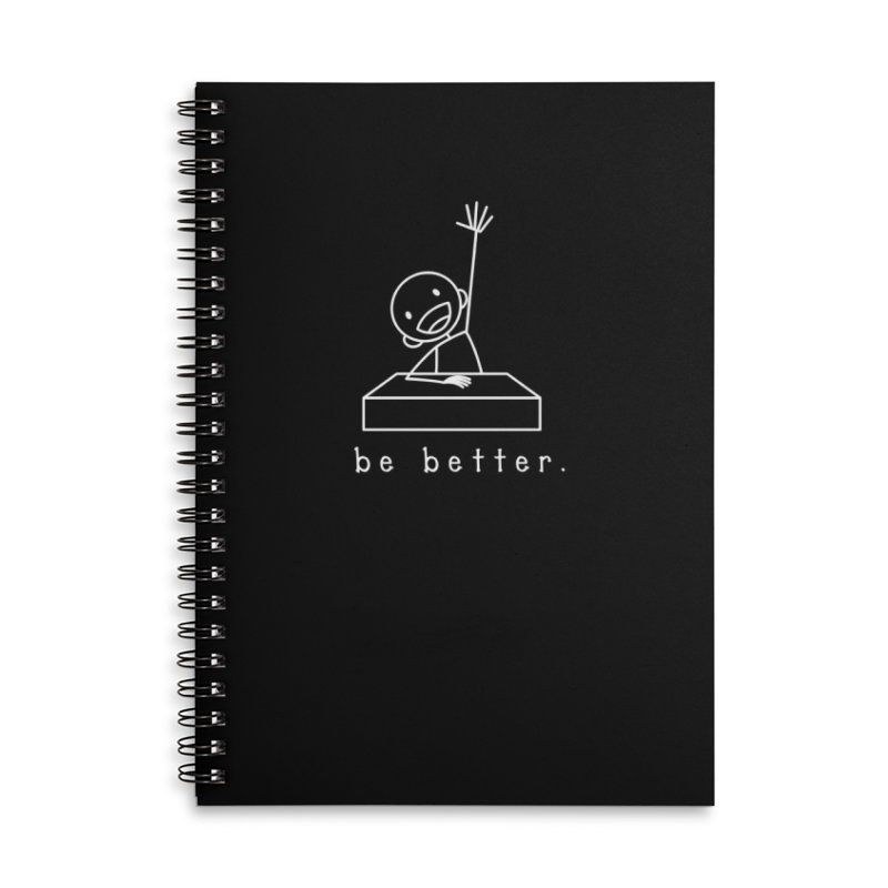 BE BETTER Accessories Lined Spiral Notebook by an idle robot