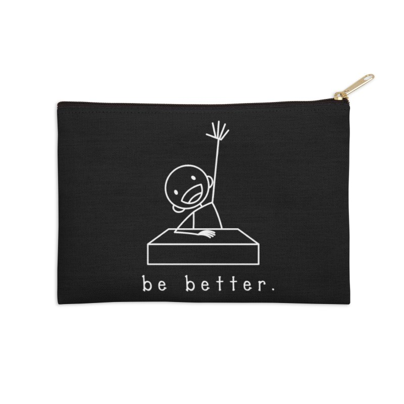 BE BETTER Accessories Zip Pouch by an idle robot