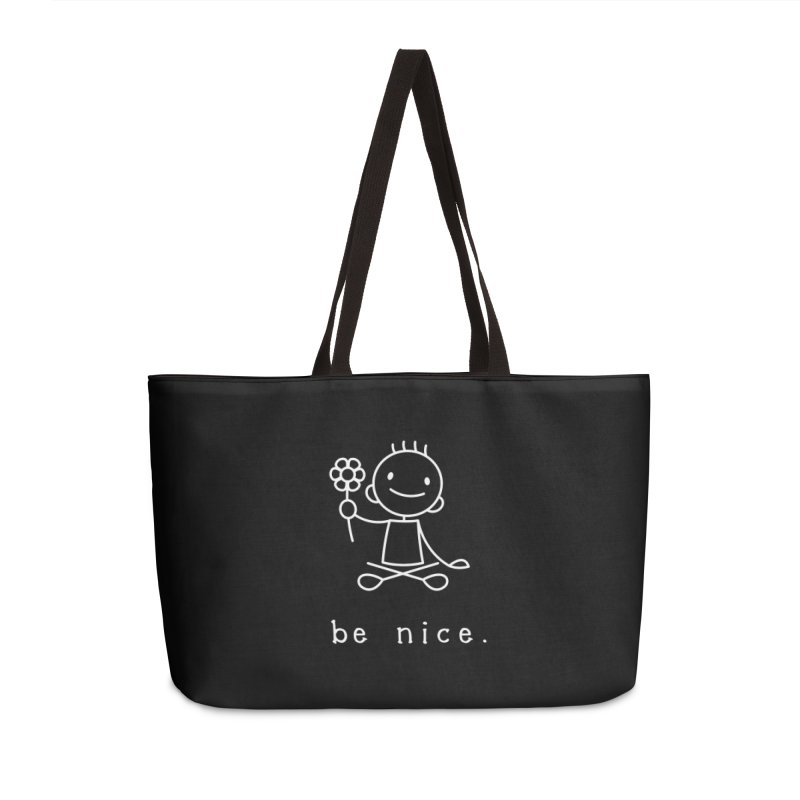 BE NICE Accessories Weekender Bag Bag by an idle robot