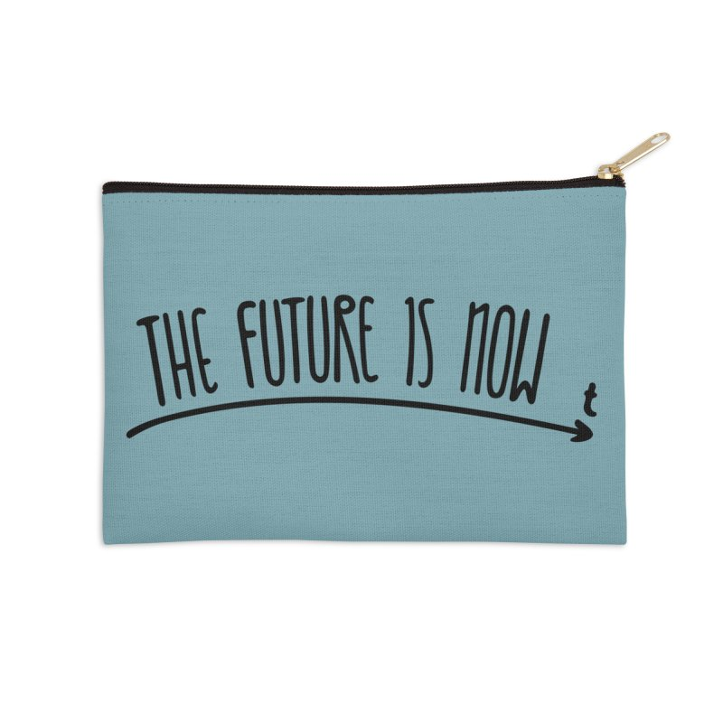 The Future is Now Accessories Zip Pouch by Animalanima Shop