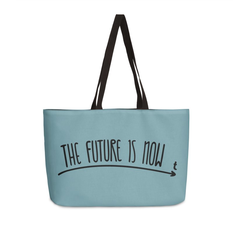 The Future is Now Accessories Weekender Bag Bag by Animalanima Shop