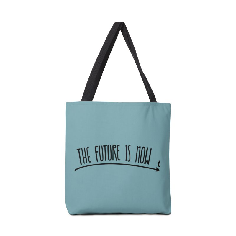 The Future is Now Accessories Tote Bag Bag by Animalanima Shop