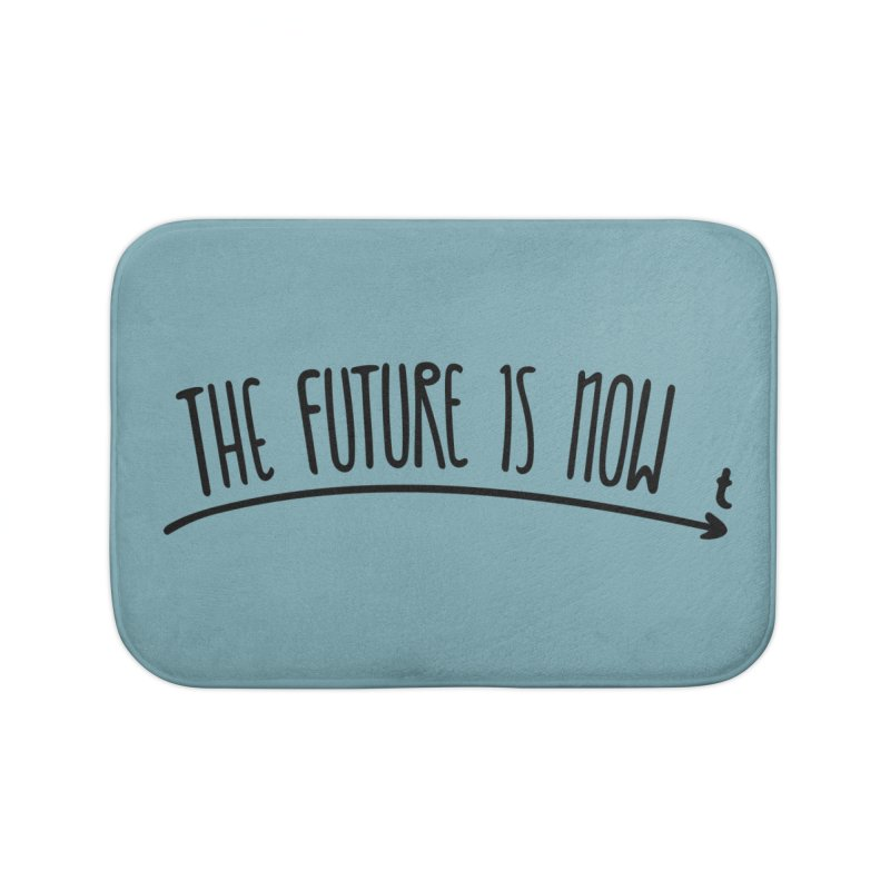 The Future is Now Home Bath Mat by Animalanima Shop