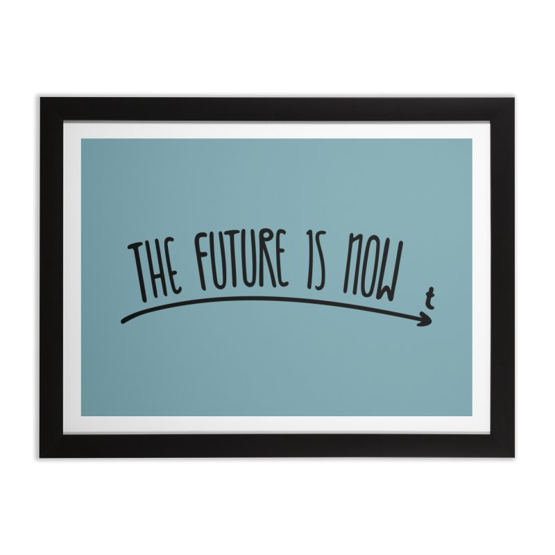 The Future is Now Home Framed Fine Art Print by Animalanima Shop