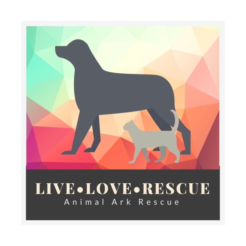 Live Love Rescue Sticker by animalarkrescue's Artist Shop