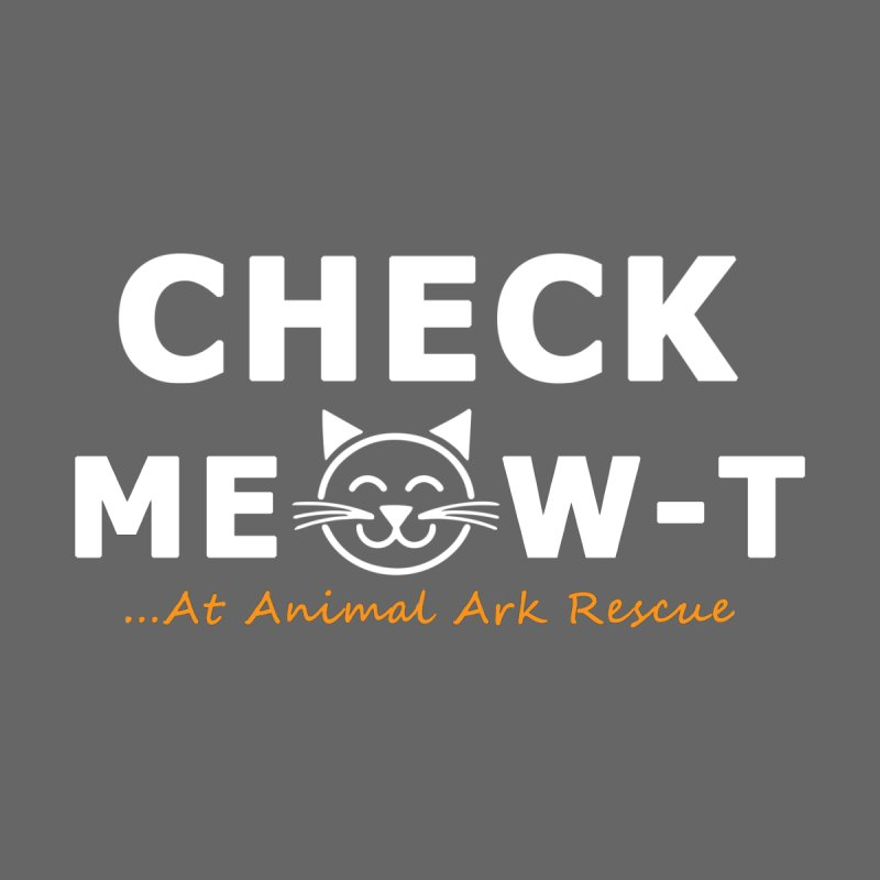 Check Meow-T Shirt by animalarkrescue's Artist Shop