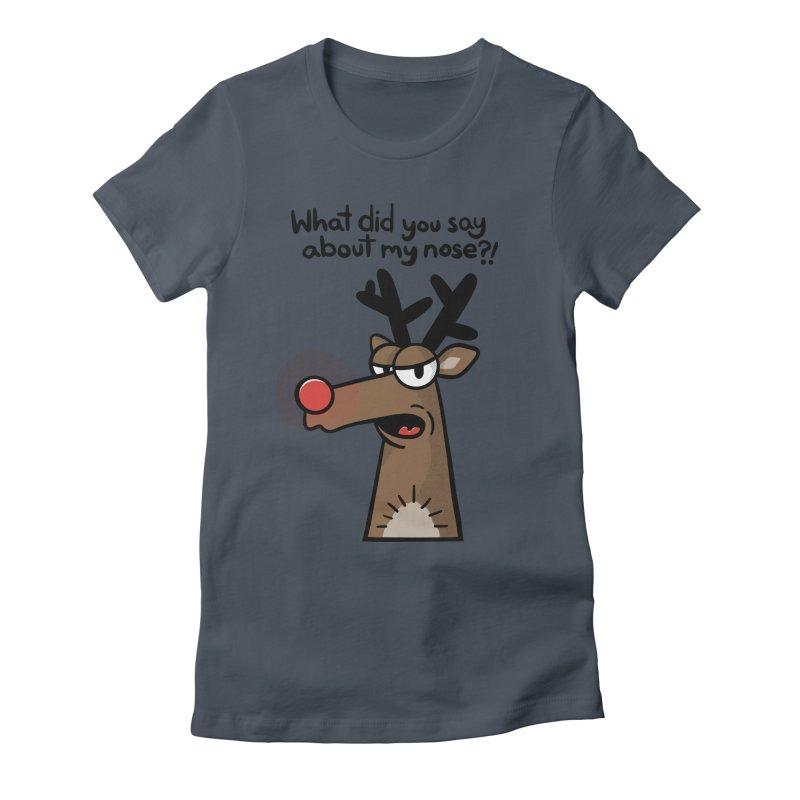 Rude Olph Women's T-Shirt by Animal Monster Robot
