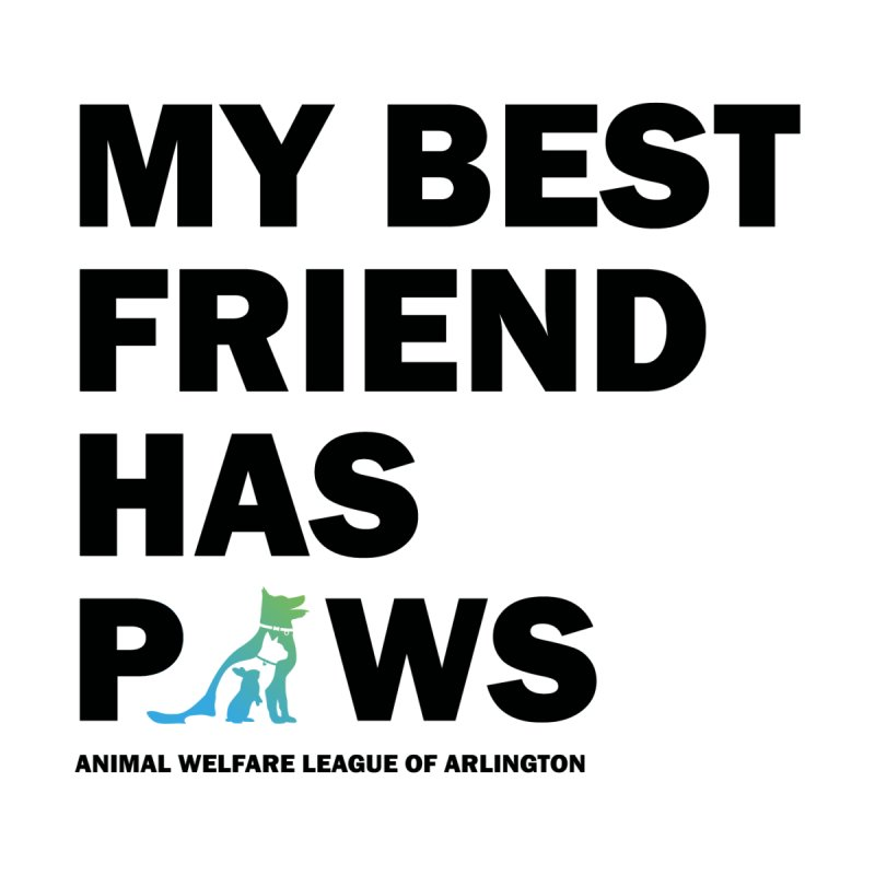 My Best Friend Has Paws (black) - available in various styles & colors Men's V-Neck by Animal Welfare League of Arlington Shop
