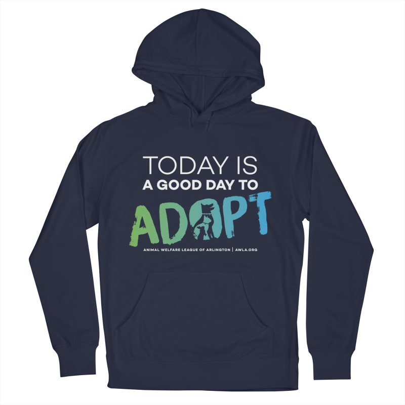 Today Is A Good Day (white text) Men's Pullover Hoody by Animal Welfare League of Arlington Shop
