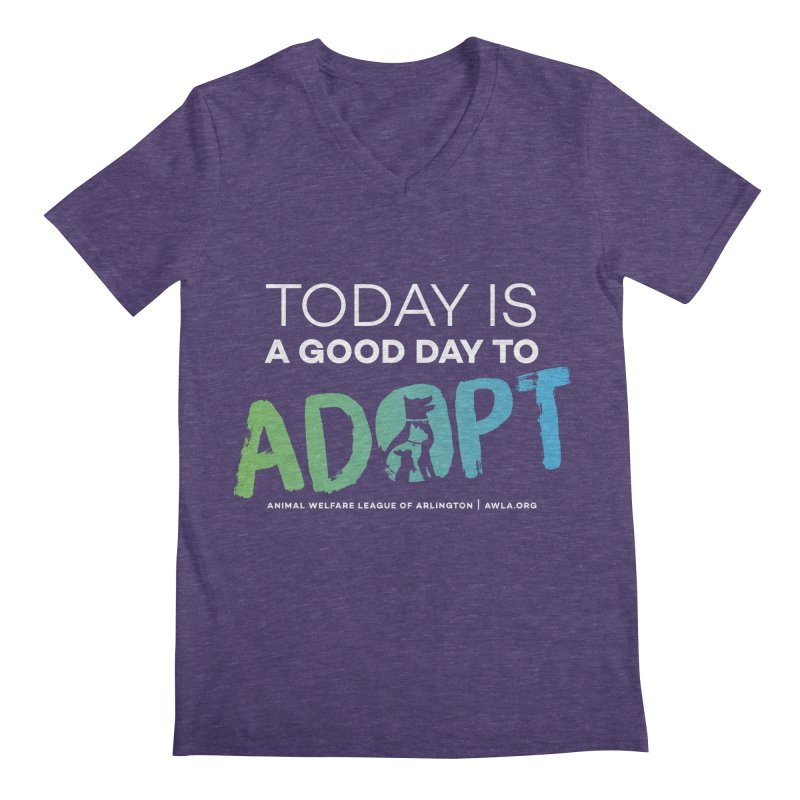 Today Is A Good Day (white text) Men's Regular V-Neck by Animal Welfare League of Arlington Shop