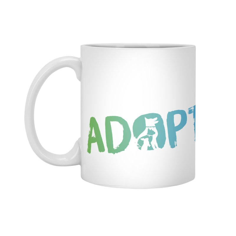 Today Is A Good Day (white text) Accessories Mug by Animal Welfare League of Arlington Shop