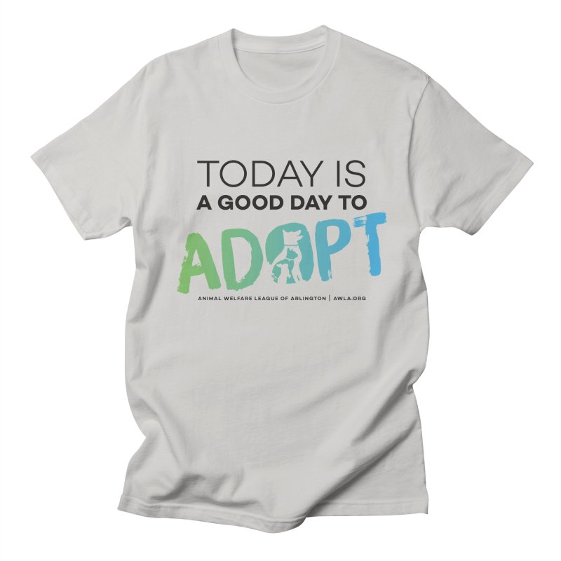 Today Is A Good Day (black text) Men's Regular T-Shirt by Animal Welfare League of Arlington Shop