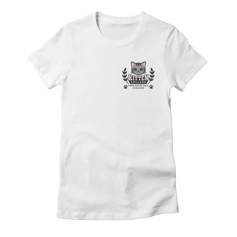 Kitten College - Small Logo & Accessories in Women's Fitted T-Shirt White by Animal Welfare League of Arlington Shop