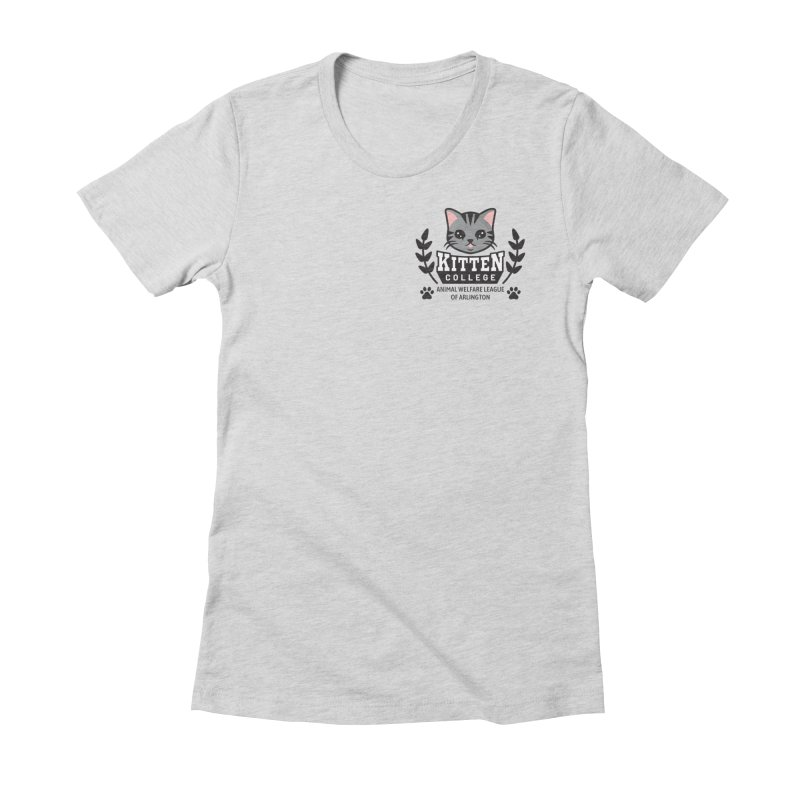 Kitten College - Small Logo & Accessories Women's Fitted T-Shirt by Animal Welfare League of Arlington Shop