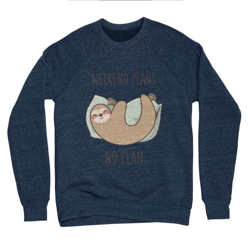Weekend Plans Women's Sponge Fleece Sweatshirt by anishacreations's Artist Shop
