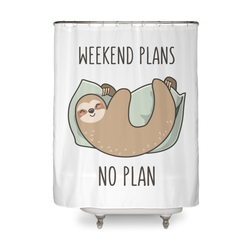 Weekend Plans Home Shower Curtain by anishacreations's Artist Shop