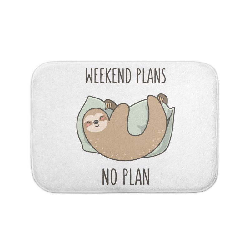 Weekend Plans Home Bath Mat by anishacreations's Artist Shop