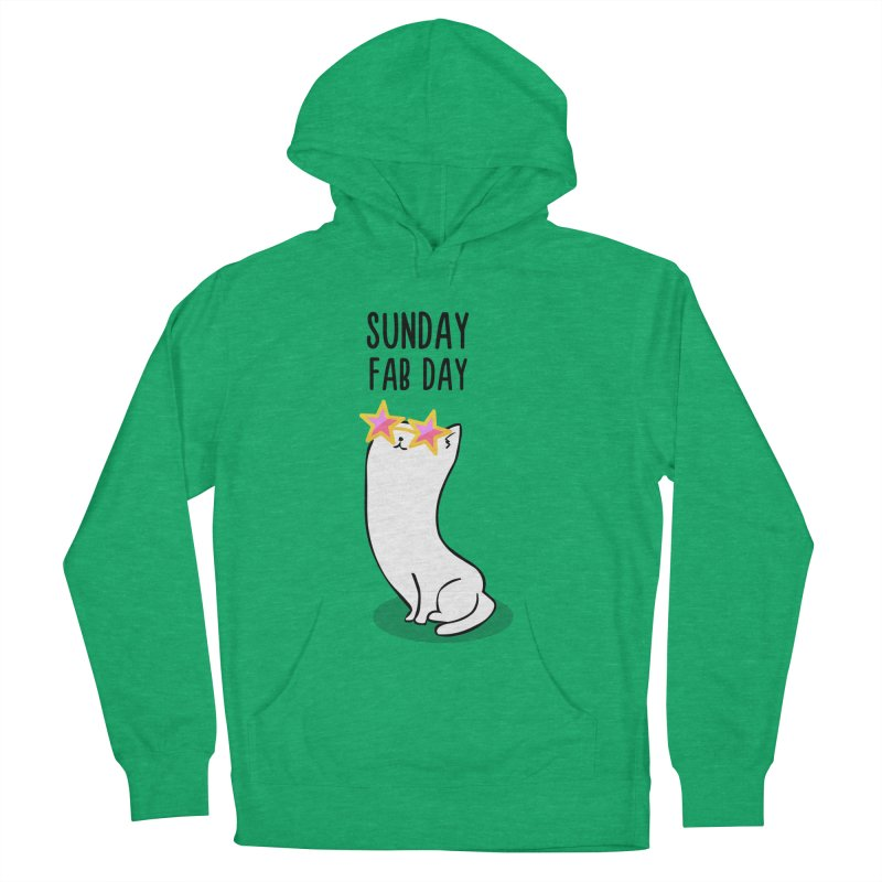 Sunday Fab Day Women's Pullover Hoody by anishacreations's Artist Shop