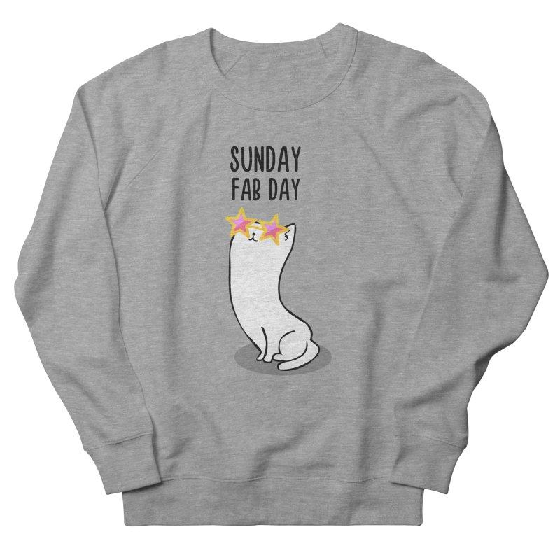 Sunday Fab Day Women's Sweatshirt by anishacreations's Artist Shop