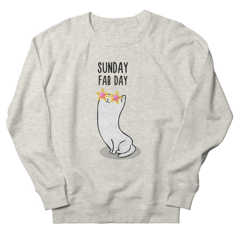 Sunday Fab Day Men's Sweatshirt by anishacreations's Artist Shop