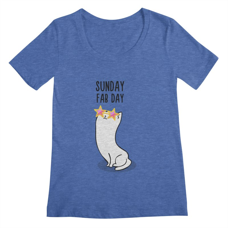 Sunday Fab Day Women's Scoopneck by anishacreations's Artist Shop