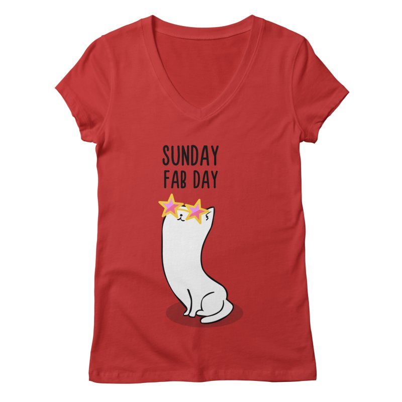 Sunday Fab Day Women's V-Neck by anishacreations's Artist Shop