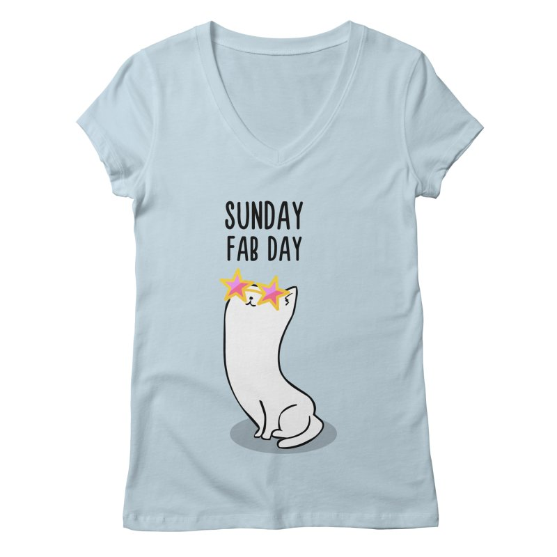 Sunday Fab Day Women's V-Neck by anishacreations's Artist Shop