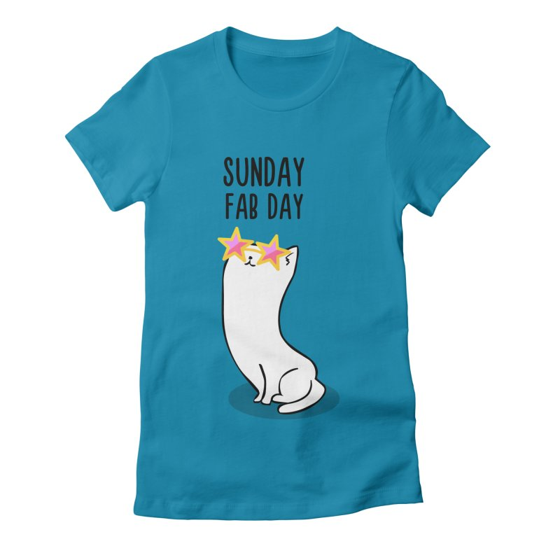 Sunday Fab Day Women's T-Shirt by anishacreations's Artist Shop