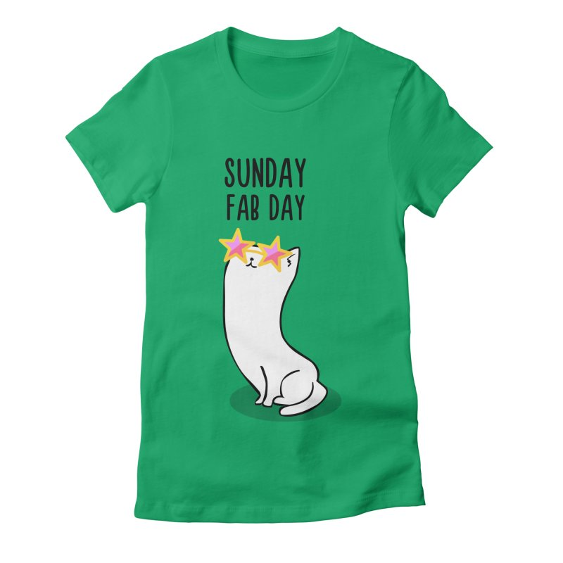 Sunday Fab Day Women's Fitted T-Shirt by anishacreations's Artist Shop