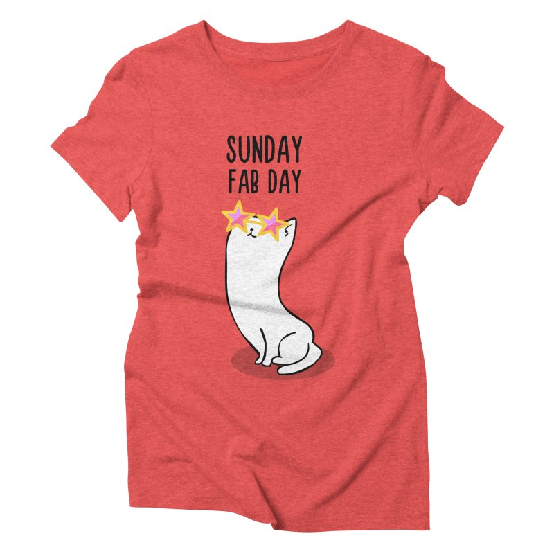 Sunday Fab Day Women's Triblend T-Shirt by anishacreations's Artist Shop