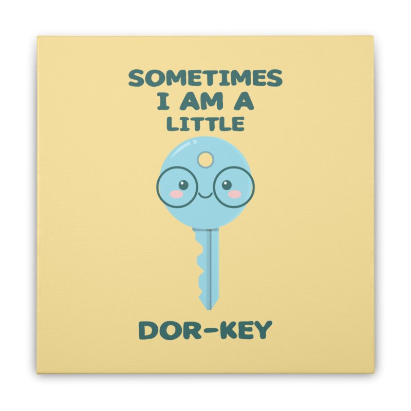 Dor-KEY Home Stretched Canvas by anishacreations's Artist Shop